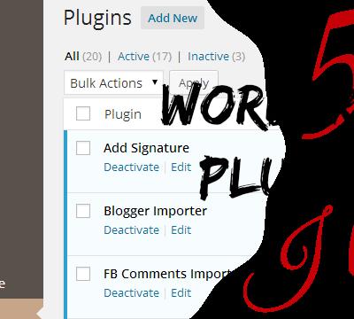 5 WordPress Plugins I Like