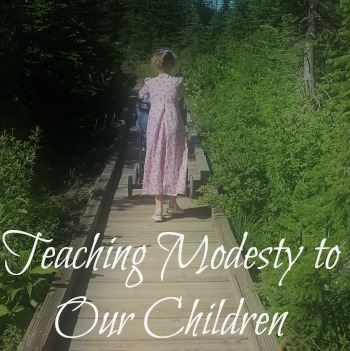 Teaching Modesty To Our Children  {Grandma's Column}