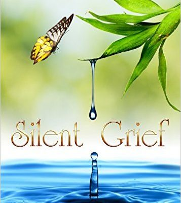 2 Free Days for Silent Grief  {Kindle Edition}
